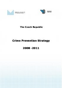 The Czech Republic. Crime Prevention Strategy