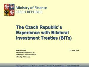 The Czech Republic s Experience with Bilateral Investment Treaties (BITs)