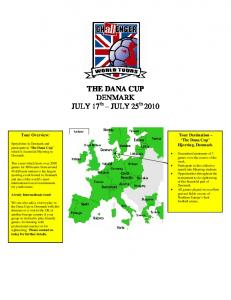 THE DANA CUP DENMARK JULY 17 th JULY 25 th 2010
