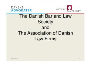 The Danish Bar and Law Society and. Law Firms
