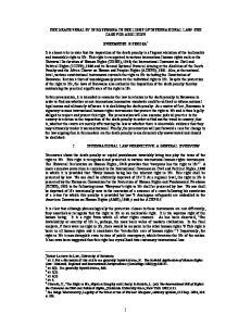 THE DEATH PENALTY IN BOTSWANA IN THE LIGHT OF INTERNATIONAL LAW: THE CASE FOR ABOLITION ONKEMETSE B TSHOSA