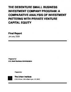 THE DEBENTURE SMALL BUSINESS INVESTMENT COMPANY PROGRAM: A COMPARATIVE ANALYSIS OF INVESTMENT PATTERNS WITH PRIVATE VENTURE CAPITAL EQUITY