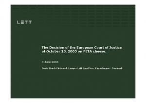 The Decision of the European Court of Justice of October 25, 2005 on FETA cheese