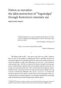the (de)construction of Yugostalgia through Kusturica s cinematic eye