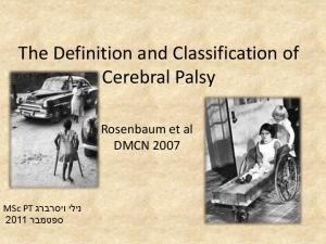 The Definition and Classification of Cerebral Palsy