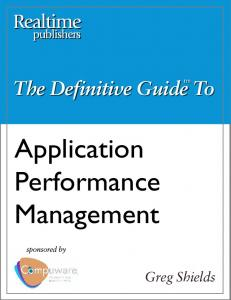 The Definitive Guide. Application Performance Management. Greg Shields
