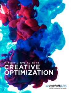 THE DEFINITIVE GUIDE TO CREATIVE OPTIMIZATION