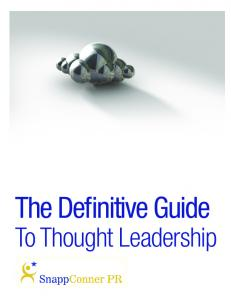 The Definitive Guide. To Thought Leadership