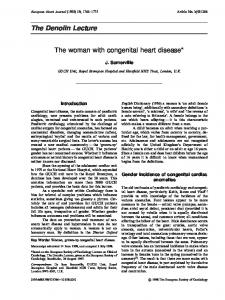 The Denolin Lecture. The woman with congenital heart disease* J. Somerville. Introduction. Gender incidence of congenital cardiac anomalies