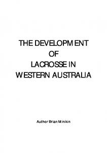THE DEVELOPMENT OF LACROSSE IN WESTERN AUSTRALIA