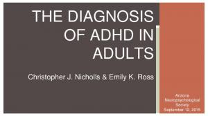 THE DIAGNOSIS OF ADHD IN ADULTS