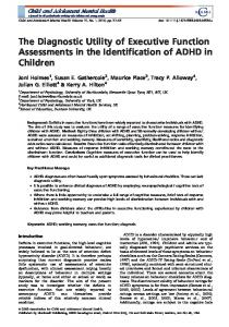 The Diagnostic Utility of Executive Function Assessments in the Identification of ADHD in Children