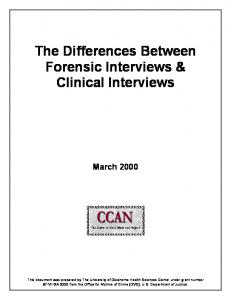 The Differences Between Forensic Interviews & Clinical Interviews March 2000