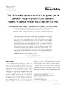 The differential anticancer effects of green tea in estrogen receptor-positive and estrogen receptor-negative human breast cancer cell lines