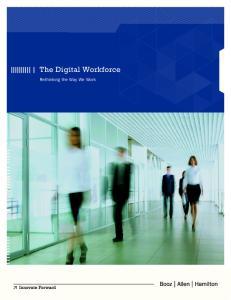 The Digital Workforce. Rethinking the Way We Work