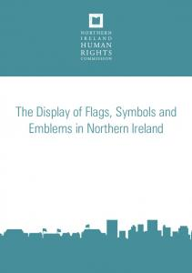 The Display of Flags, Symbols and Emblems in Northern Ireland