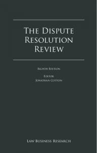 The Dispute. Resolution Review