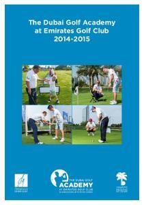 The Dubai Golf Academy at Emirates Golf Club