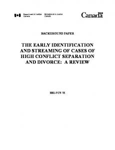 THE EARLY IDENTIFICATION AND STREAMING OF CASES OF HIGH CONFLICT SEPARATION AND DIVORCE: A REVIEW