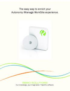 The easy way to enrich your Autonomy imanage WorkSite experience