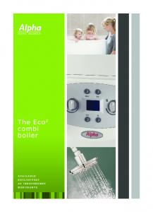 The Eco 2 combi boiler AVAILABLE EXCLUSIVELY AT INDEPENDENT MERCHANTS