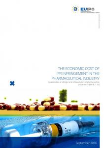 THE ECONOMIC COST OF IPR INFRINGEMENT IN THE PHARMACEUTICAL INDUSTRY
