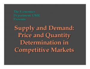 The Economics Department, UMR Presents: Supply and Demand: Price and Quantity Determination in Competitive Markets