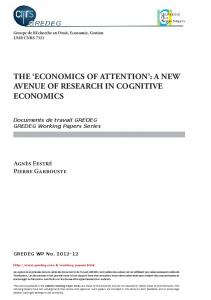 THE ECONOMICS OF ATTENTION : A NEW AVENUE OF RESEARCH IN COGNITIVE ECONOMICS