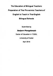 The Education of Bilingual Teachers: Preparation of Thai Pre-service Teachers of. English to Teach in Thai-English