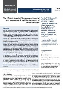 The Effect of Botanical Tinctures and Essential. Oils on the Growth and Morphogenesis of. Candida albicans. Abstract