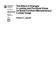 The Effect of Changes in Lumber and Furniture Prices on Wood Furniture Manufacturers9 Lumber Usage