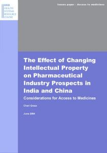 The Effect of Changing Intellectual Property on Pharmaceutical Industry Prospects in India and China