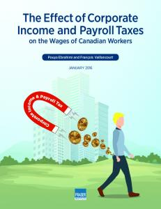 The Effect of Corporate Income and Payroll Taxes on the Wages of Canadian Workers