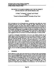 THE EFFECT OF GANGUE MINERALOGY ON THE DENSITY SEPARATION OF LOW GRADE NICKEL ORE