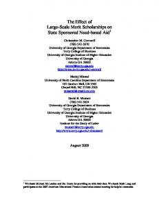 The Effect of Large-Scale Merit Scholarships on State Sponsored Need-based Aid 1