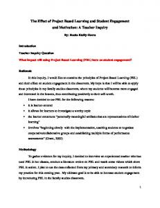 The Effect of Project Based Learning and Student Engagement and Motivation: A Teacher Inquiry