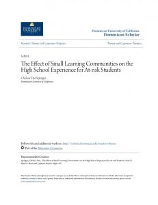 The Effect of Small Learning Communities on the High School Experience for At-risk Students