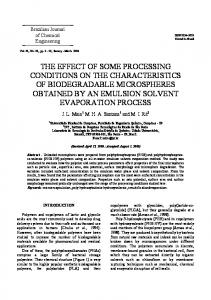 THE EFFECT OF SOME PROCESSING CONDITIONS ON THE CHARACTERISTICS OF BIODEGRADABLE MICROSPHERES OBTAINED BY AN EMULSION SOLVENT EVAPORATION PROCESS