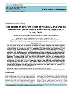 The effects of different levels of vitamin-e and organic selenium on performance and immune response of laying hens
