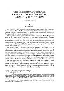 THE EFFECTS OF FEDERAL REGULATION ON CHEMICAL INDUSTRY INNOVATION