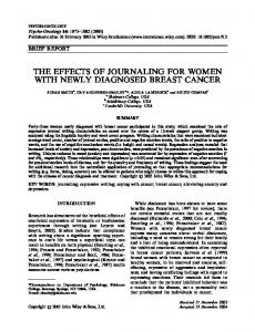 THE EFFECTS OF JOURNALING FOR WOMEN WITH NEWLY DIAGNOSED BREAST CANCER