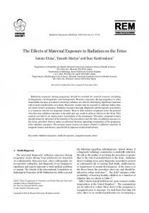 The Effects of Maternal Exposure to Radiation on the Fetus
