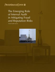 The Emerging Role of Internal Audit in Mitigating Fraud and Reputation Risks. Internal Audit Services