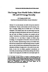 The Energy New World Order, Mideast Oil and US Energy Security