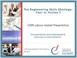 The Engineering Skills Shortage - Fact or Fic4on? Outline of Presenta4on