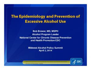 The Epidemiology and Prevention of Excessive Alcohol Use