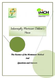 The Essence of the Montessori Method And Questions and Answers
