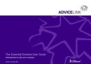 The Essential Extranet User Guide. Introduction to the new extranet
