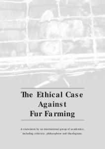 The Ethical Case Against Fur Farming