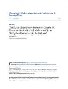 The EU as a Democracy Promoter: Can the EU Use Albania s Ambitions for Membership to Strengthen Democracy in the Balkans?